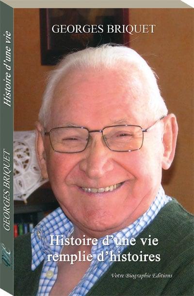 Couverture d'ouvrage: Histoire d'une vie remplie d'histoires