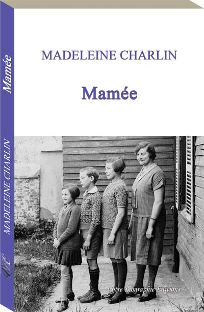 Couverture d'ouvrage: Mamée