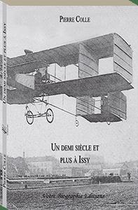 Couverture d'ouvrage: Un demi siécle et plus à Issy