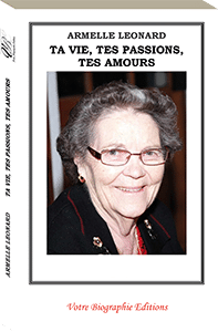 Couverture d'ouvrage : Ta vie, tes passions, tes amours