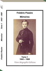 Couverture d'ouvrage: MÉMOIRES 1843-1868 Tome 1