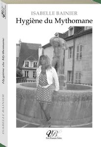 Couverture d'ouvrage: Hygiène du mythomane