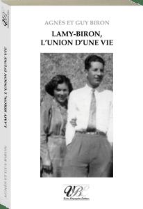 Couverture d'ouvrage: Lamy-Biron, une équipe gagnante