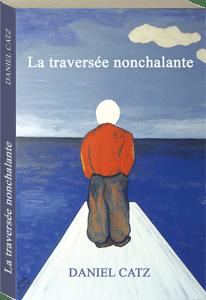 Couverture d'ouvrage: La traversée nonchalante