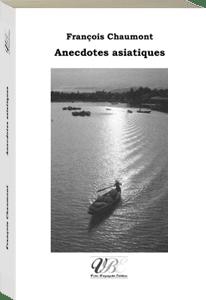 Couverture d'ouvrage: Anecdotes asiatiques