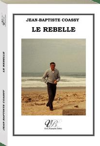 Couverture d'ouvrage: Le rebelle