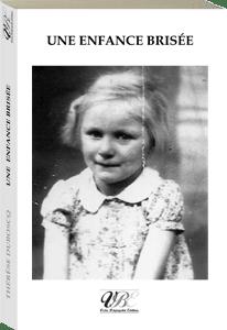 Couverture d'ouvrage: Une enfance brisée