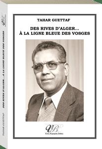 Couverture d'ouvrage: Des rives d'Alger... à la ligne bleue des Vosges