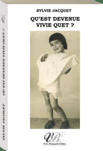 Couverture d'ouvrage: Qu'est devenue Vivie Quet ?