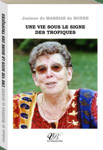 Couverture d'ouvrage: Une vie sous le signe des tropiques