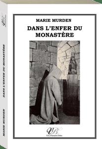 Couverture d'ouvrage: Dans l'enfer du monastère
