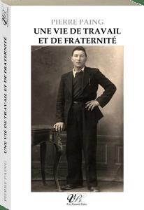 Couverture d'ouvrage: Une vie de travail et de fraternité