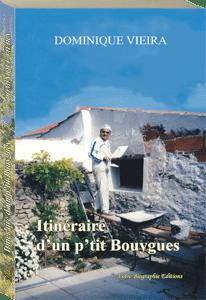 Couverture d'ouvrage: Itinéraire d'un p'tit Bouygues