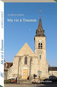 Couverture d'ouvrage: Ma vie à Tousson
