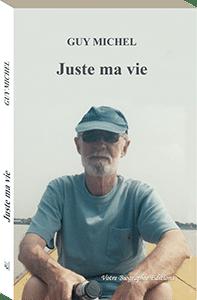 Couverture d'ouvrage: Juste ma vie
