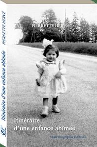 Couverture d'ouvrage: Itinéraire d'une enfance abîmée