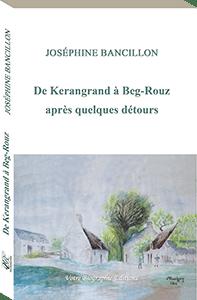 Couverture d'ouvrage: De Kerangrand à Beg-Rouz