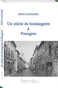 Couverture d'ouvrage: Un siècle de boulangerie à Peaugres
