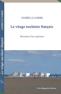 Couverture d'ouvrage: Le virage nucléaire français