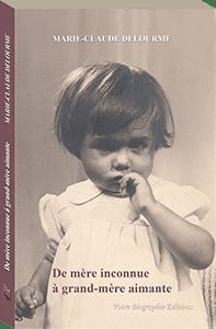 Couverture d'ouvrage: De mère inconnue à grand-mère aimante