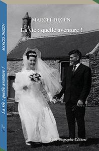 Couverture d'ouvrage: La vie : quelle aventure !