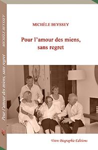 Couverture d'ouvrage: Pour l'amour des miens, sans regret