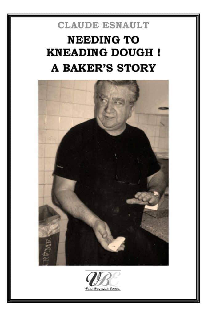 , Ecrire et éditer mes souvenirs de boulanger